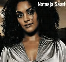 Natasja Saad – (October 31, 1974 – June 24, 2007).
